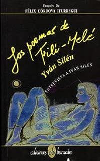 Los Poemas de Fili-Mele: Entrevista a Yvan Silen (Spanish Edition)
