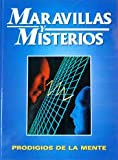 Prodigios de la mente (maravillas y misterios; t.1)