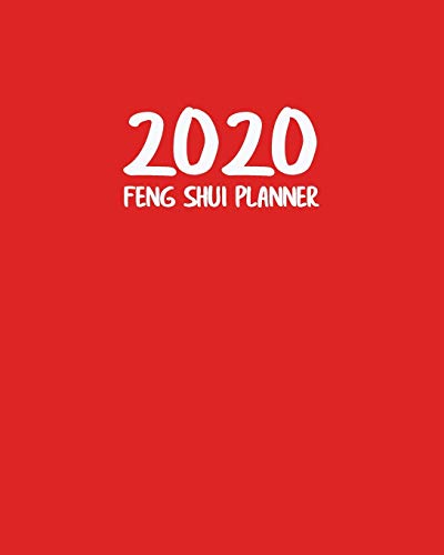 2020 Feng Shui Planner: Traditional Spring Festival Calendar Diary for Year of the Rat