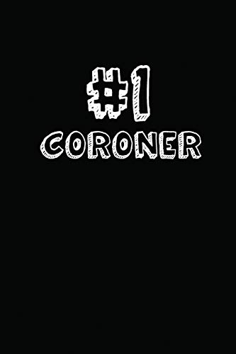 #1 Coroner: Blank Lined Composition Notebook Journals to Write In