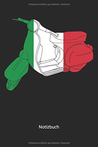 Notizbuch: Italienischer Roller in Italien Farben für Italia Fans & Motorroller Liebhaber(Liniertes Notizbuch mit 100 Seiten für Eintragungen aller Art)