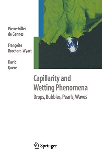 Capillarity and Wetting Phenomena: Drops, Bubbles, Pearls, Waves