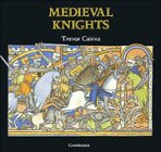 Medieval Knights (Cambridge Introduction to World History)
