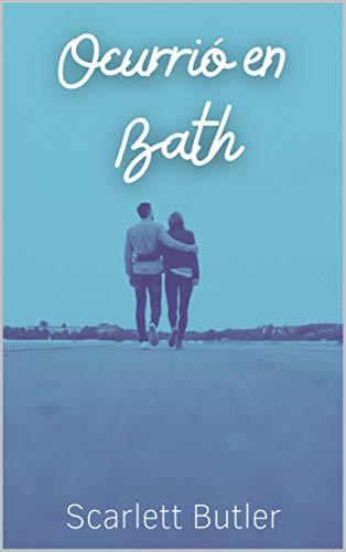 Ocurrió en Bath