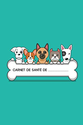 Carnet de santé de: Agenda de suivi pour chien - Identité, Vaccination, Vermifuges, Visites Vétérinaire - Format A5 (120 Pages)