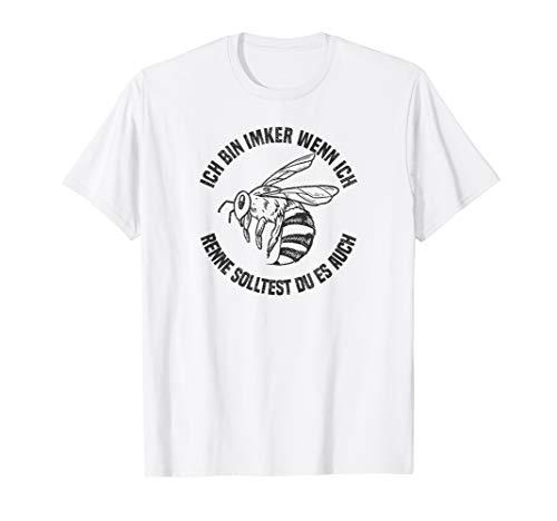 Imker Wenn Ich Renne Solltest Du Es Auch Biene Imkern Imker T-Shirt