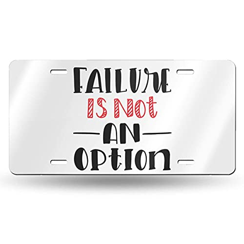 Lawenp Failure isan Option 6in X 12in Vintage Novelty License Plate Tag Sign License Plate for Car Truck Or Tractor