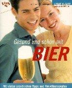 Gesund und schön mit Bier