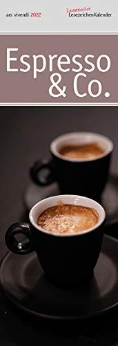 Lit. Lesezeichenkalender Espresso & Co. 2022: Monatskalender mit Fotografien und Zitaten: Monatskalender mit 12 Farbfotografien