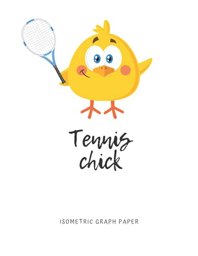 Tennis Chick Isometric Graph Paper: 8.5' x 11', Graph Paper with Equilateral Triangles, 110 Blank Pages, Great Gift Idea