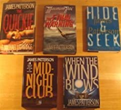 James Patterson 5 Hardcover Thriller Set: When the Wind Blows, Hide and Seek, The Midnight Club, The Final Warnng, The Qui...