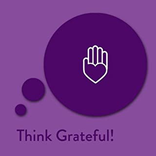Think Grateful! Affirmationen für Dankbarkeit Titelbild
