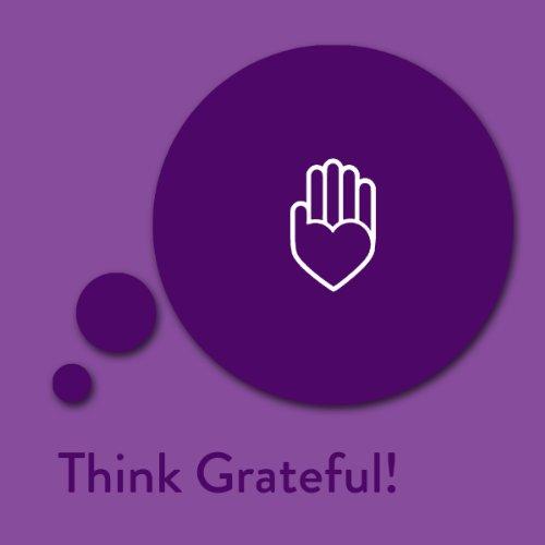 Think Grateful! Affirmationen für Dankbarkeit Titelbild