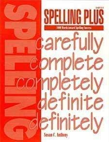 Compare Textbook Prices for Spelling Plus: 1000 Words toward Spelling Success 2nd Edition ISBN 9781879478206 by Anthony, Susan C.