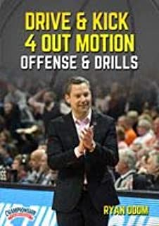 Drive & Kick 4 Out Motion Offense & Drills