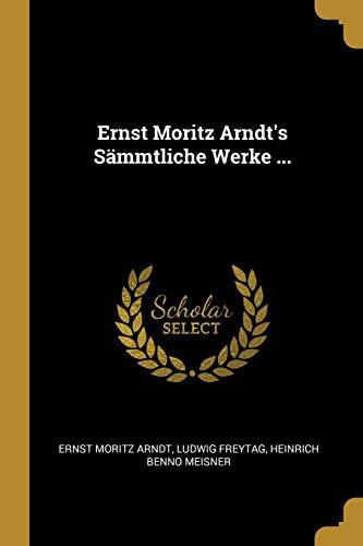 GER-ERNST MORITZ ARNDTS SAMMTL