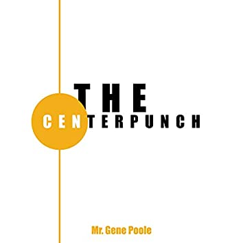 The Centerpunch