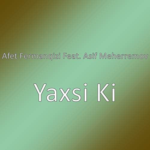 Afet Fermanqizi feat. Asif Meherremov