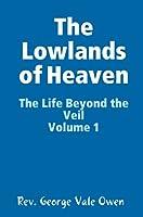 The Lowlands of Heaven