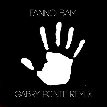 Fanno Bam (Gabry Ponte Remix)