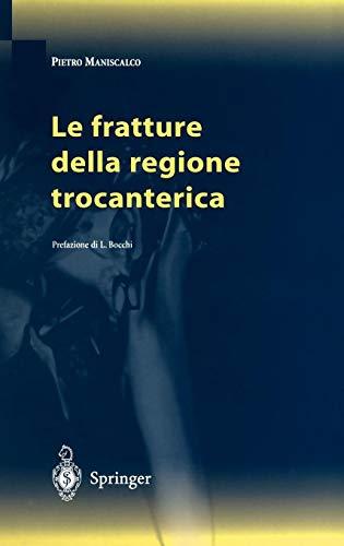 Le fratture della regione trocanterica
