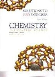 Chemistry: The Central Science : Solutions to Red Exercises