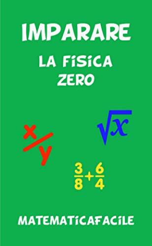 Imparare la fisica zero
