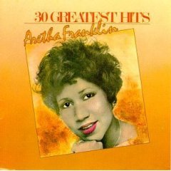 30 Greatest Hits of Aretha Franklin
