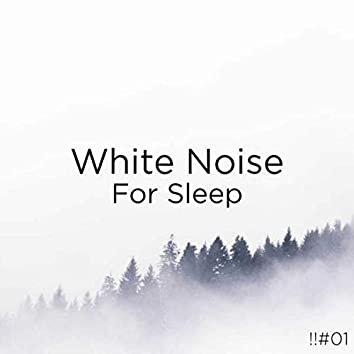 !!#01 White Noise For Sleep