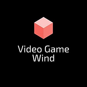 Video Game Wind
