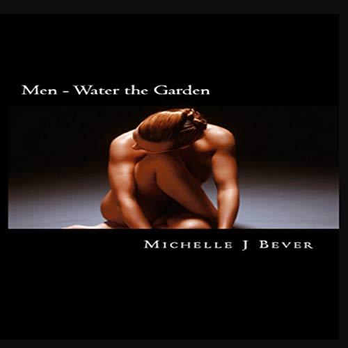 Men - Water the Garden audiobook cover art