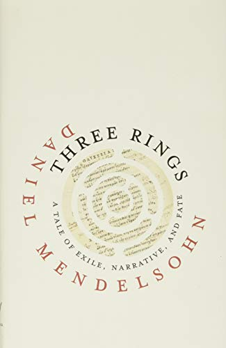 Three Rings: A Tale of Exile, Narrative, and Fate (Page-Barbour Lectures)
