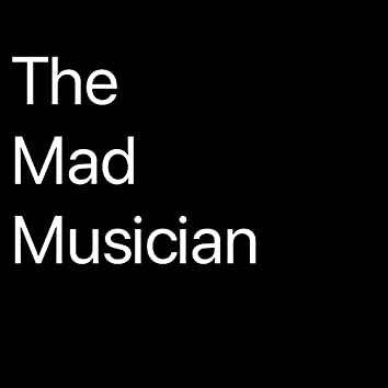 The Mad Musician