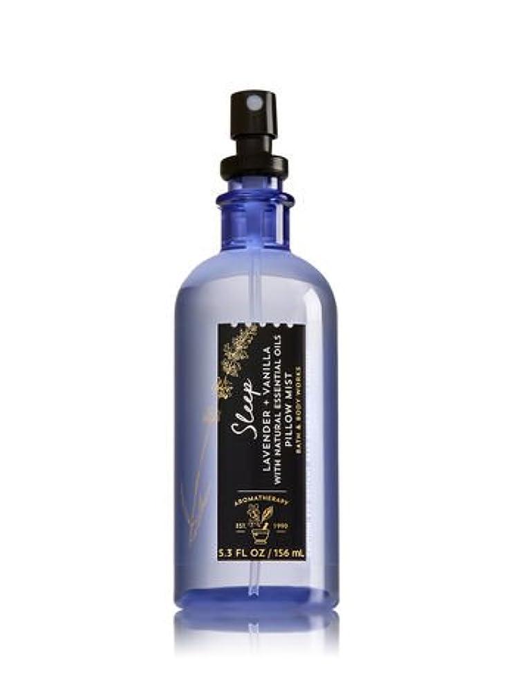 上下する始めるのヒープ【Bath&Body Works/バス&ボディワークス】 ピローミスト アロマセラピー スリープ ラベンダーバニラ Aromatherapy Pillow Mist Sleep Lavender Vanilla 5.3 fl oz / 156 mL [並行輸入品]