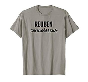 REUBEN CONNOISSEUR FUN FOODIE FOR LIFE T SHIRT