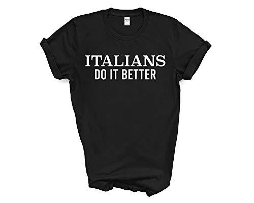 Fellow Friends - Italians Do It Better T-Shirt Unisex Fit Medium Black