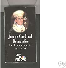 Joseph Cardinal Bernardin: In Remembrance, 1928-1996