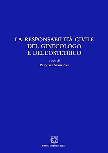 La responsabilità civile del ginecologo e dell'ostetrico