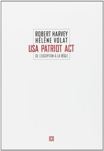 USA Patriot Act : De l'exception à la règle
