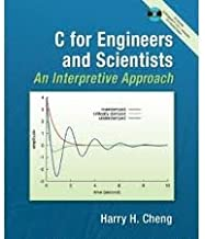 C For Engineers & Scientists, An Interpretive Approach with Companion CD 1st (first) edition