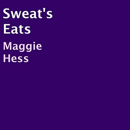 Sweat's Eats audiobook cover art