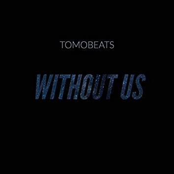 Without Us