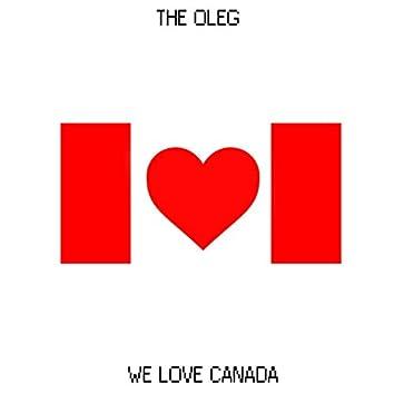 We Love Canada