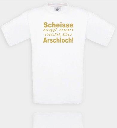 Comedy Shirts Plusieurs Coloris – Trou de Scheisse, on ne Dit Que tu Le Cul. Unisexe Small Blanc/doré