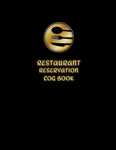 Reservation Book For Restaurant: Daily Guest Appointment Book & Management Booking for Hostess Table, a cafe, restaurants, pubs, bistros and clubs, ... lunch, & dinner booking, gold, dish, 8'x11'