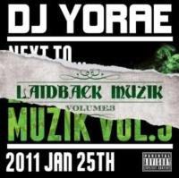 Laidback Muzik Vol.3 / DJ Yorae