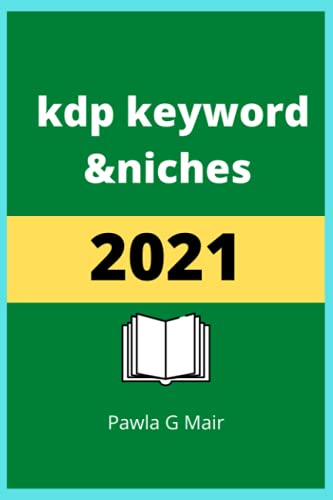 kdp keyword and niches 2021