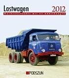 Wochenkalender Lastwagen 2012: mit 53 Abbildungen - Bernd Regenberg
