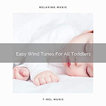 Easy Wind Tunes For All Toddlers