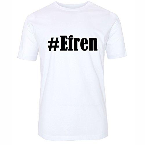 T-Shirt #Efren Größe 4XL Farbe Weiss Druck schwarz